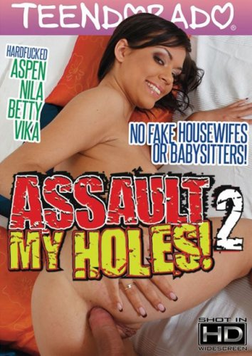 Assault My Holes! 2 [2015]